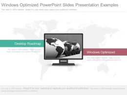 Windows Optimized Powerpoint Slides Presentation Examples