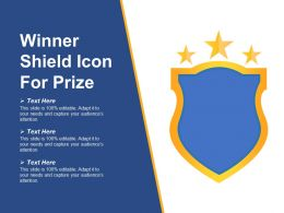 Winner Shield Icon For Prize Ppt Design Templates