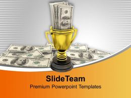 Winner Trophy With US Dollars PowerPoint Templates PPT Themes And Graphics 0213