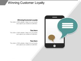 Winning Customer Loyalty Ppt Powerpoint Presentation Inspiration Objects Cpb