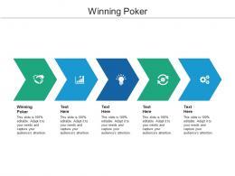 Winning Poker Ppt Powerpoint Presentation Gallery Designs Cpb