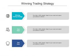 Winning Trading Strategy Ppt Powerpoint Presentation Slides Background Image Cpb