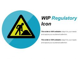 Wip Regulatory Icon Powerpoint Slide