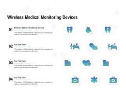 Wireless Medical Monitoring Devices Ppt Powerpoint Presentation Layouts Graphics