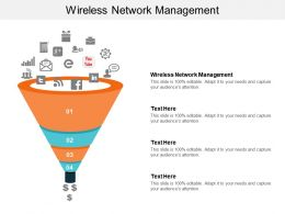 Wireless Network Management Ppt Powerpoint Presentation Infographics Infographic Template Cpb