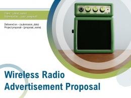 Wireless Radio Advertisement Proposal Powerpoint Presentation Slides