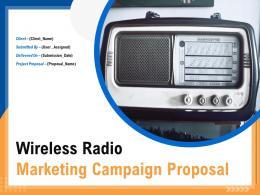 Wireless Radio Marketing Campaign Proposal Powerpoint Presentation Slides