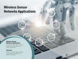 Wireless Sensor Networks Applications Ppt Powerpoint Presentation Ideas Infographics Cpb