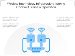 Wireless Technology Infrastructure Icon To Connect Business Operation