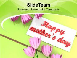 With Best Wishes Happy Mothers Day PowerPoint Templates PPT Themes And Graphics 0513