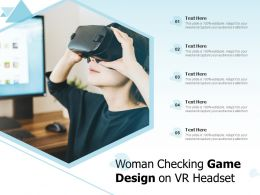 Woman Checking Game Design On VR Headset
