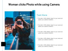 Woman Clicks Photo While Using Camera