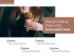 Woman Holding Choco Chip Icecream Cone