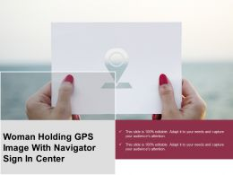 Woman Holding Gps Image With Navigator Sign In Center