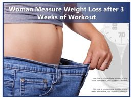 Woman Measure Weight Loss After 3 Weeks Of Workout
