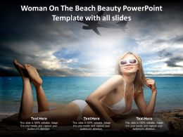 Woman On The Beach Beauty Powerpoint Template With All Slides