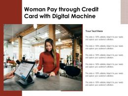 Woman Pay Through Credit Card With Digital Machine