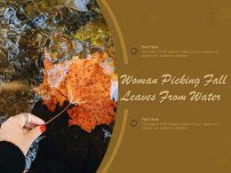 Woman Picking Fall Leaves From Water