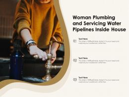 Woman Plumbing And Servicing Water Pipelines Inside House