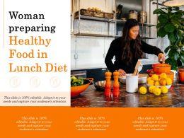 Woman Preparing Healthy Food In Lunch Diet