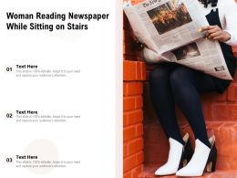 Woman Reading Newspaper While Sitting On Stairs