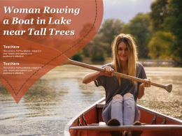 Woman Rowing A Boat In Lake Near Tall Trees