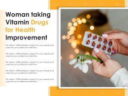 Woman Taking Vitamin Drugs For Health Improvement