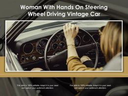 Woman With Hands On Steering Wheel Driving Vintage Car