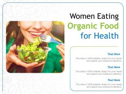 Women Eating Organic Food For Health