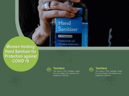 Women Holding Hand Sanitizer For Protection Against Covid 19 Ppt Powerpoint Presentation Slide
