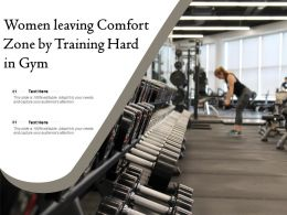 Women Leaving Comfort Zone By Training Hard In Gym