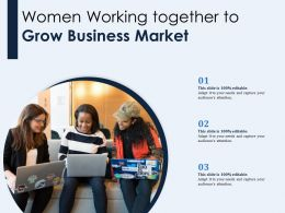 Women Working Together To Grow Business Market