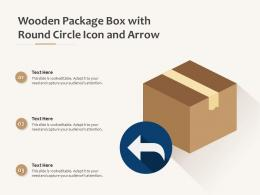 Wooden Package Box With Round Circle Icon And Arrow