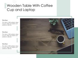 Wooden Table With Coffee Cup And Laptop