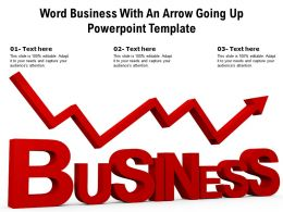 Word Business With An Arrow Going Up Powerpoint Template