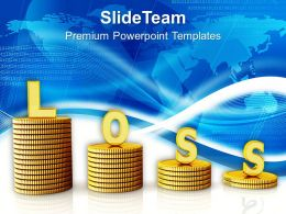 Word Loss On Stack Of Coins PowerPoint Templates PPT Themes And Graphics 0213