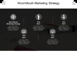 Word Mouth Marketing Strategy Ppt Powerpoint Presentation Portfolio Images Cpb