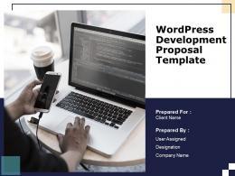 Wordpress Development Proposal Template Powerpoint Presentation Slides