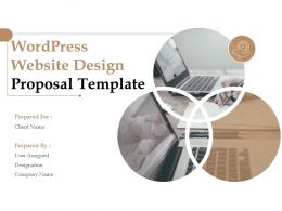 Wordpress Website Design Proposal Template Powerpoint Presentation Slides