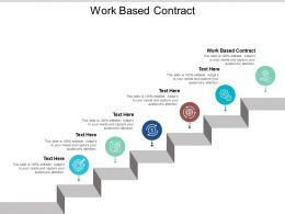 Work Based Contract Ppt Powerpoint Presentation Pictures Graphics Tutorials Cpb