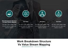 Work Breakdown Structure Vs Value Stream Mapping Ppt Powerpoint Presentation File Slideshow Cpb