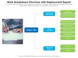Work Breakdown Structure With Deployment Report