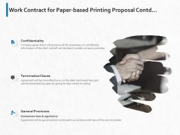 Work Contract For Paper Based Printing Proposal Contd Ppt Powerpoint Presentation Portfolio