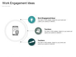 Work Engagement Ideas Ppt Powerpoint Presentation Portfolio Slide Portrait Cpb