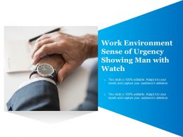 Work Environment Sense Of Urgency Showing Man With Watch