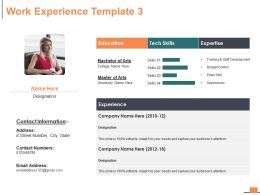 Work Experience Education Ppt Powerpoint Presentation Infographic Template Guide