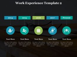 Work Experience Year I82 Ppt Powerpoint Presentation Gallery Graphics Download