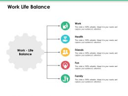 Work Life Balance Ppt Infographics Designs Download