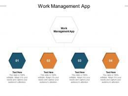 Work Management App Ppt Powerpoint Presentation Slides Layouts Cpb