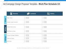 Work Plan Schedule Planning Ad Campaign Design Proposal Template Ppt Powerpoint Download
